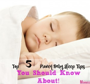 Top 5 Proven Baby Sleep Tips You Should Know About