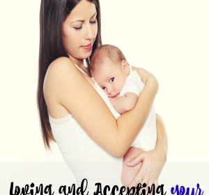 Accepting and loving your Body After Baby