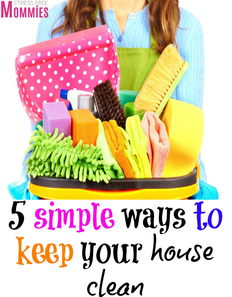 5 simple ways to keep your house clean