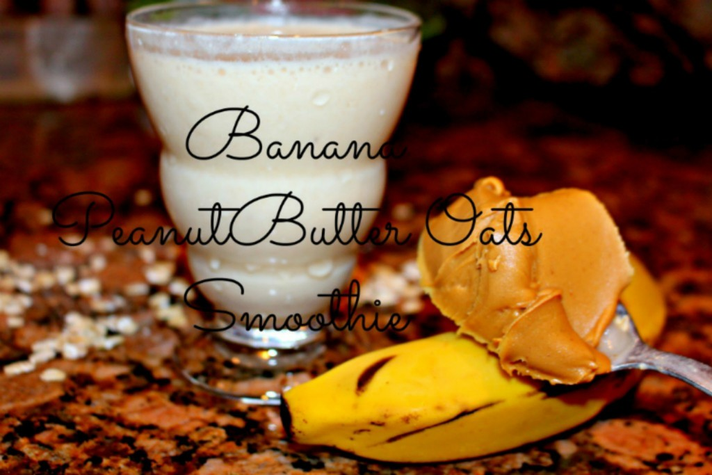 banana peanut butter and oats smoothie