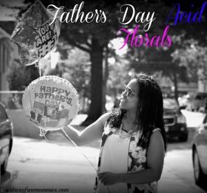 Father's Day Acid and Florals(OOTD) / Dias de los Padres con Florales y Acido