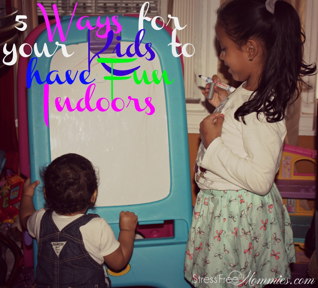 5 ways to have fun indoors