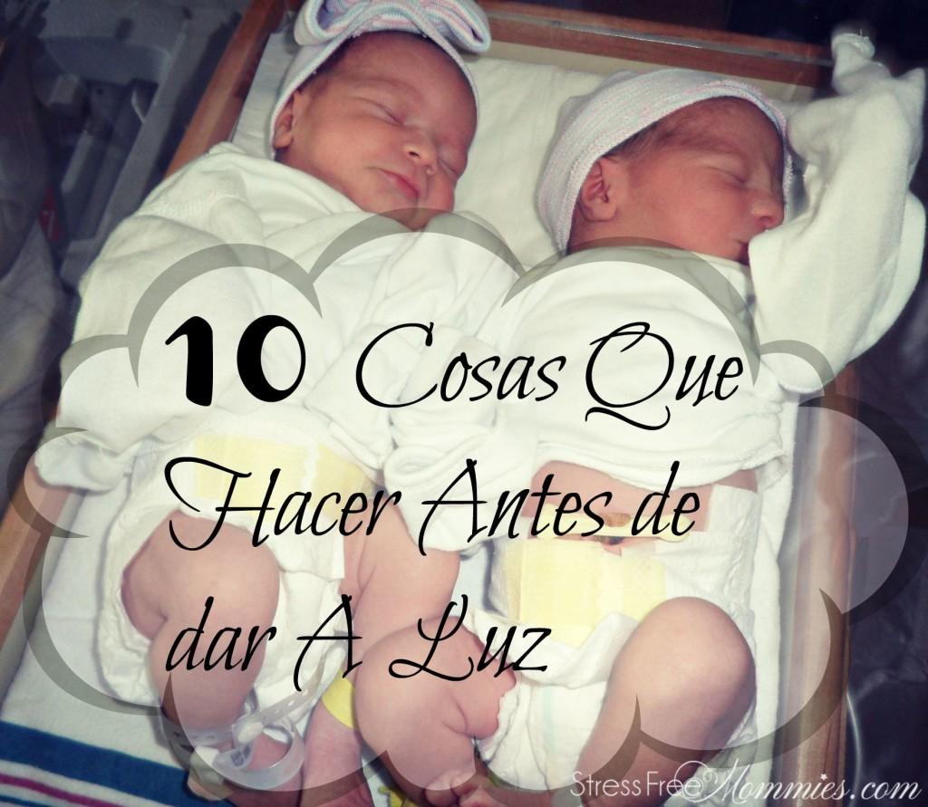 cosas de hacer antes de dar a luz