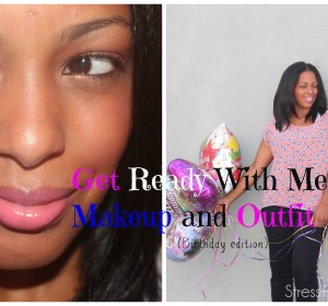 Get Ready With Me: Makeup & Outfit (27th birthday)