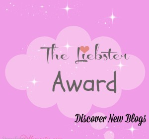 The Liebster award goes to…