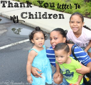 A Thank You Letter To My Children