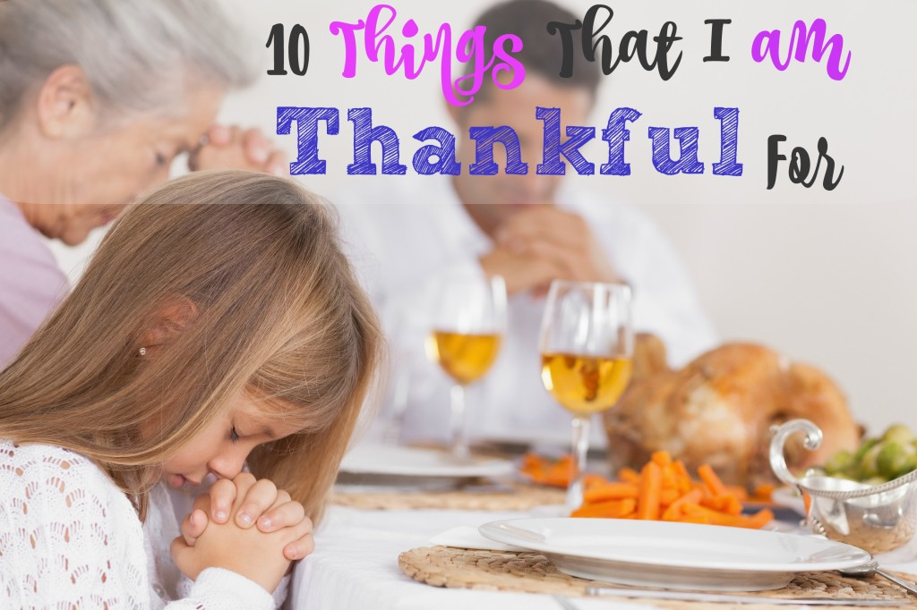 10 things that i am thankful for
