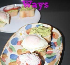 Avocado Toast in 3 Ways