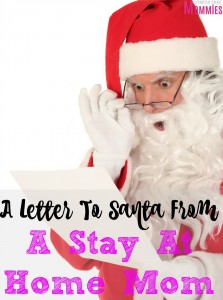 a letter to santa from a stay at home mom