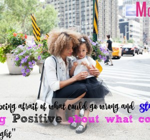 Stop being afraid to be positive
