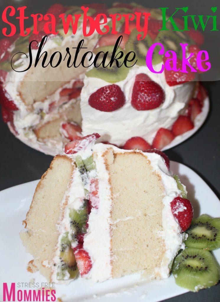 strawberry kiwi shortcake cake
