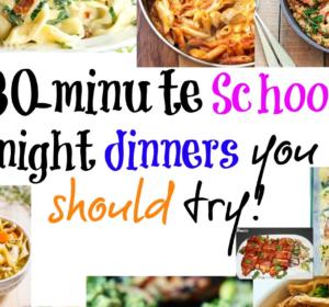 30-minute school night dinner