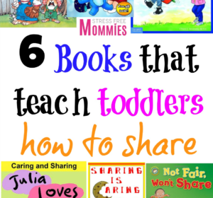 6 books that teach toddlers how to share