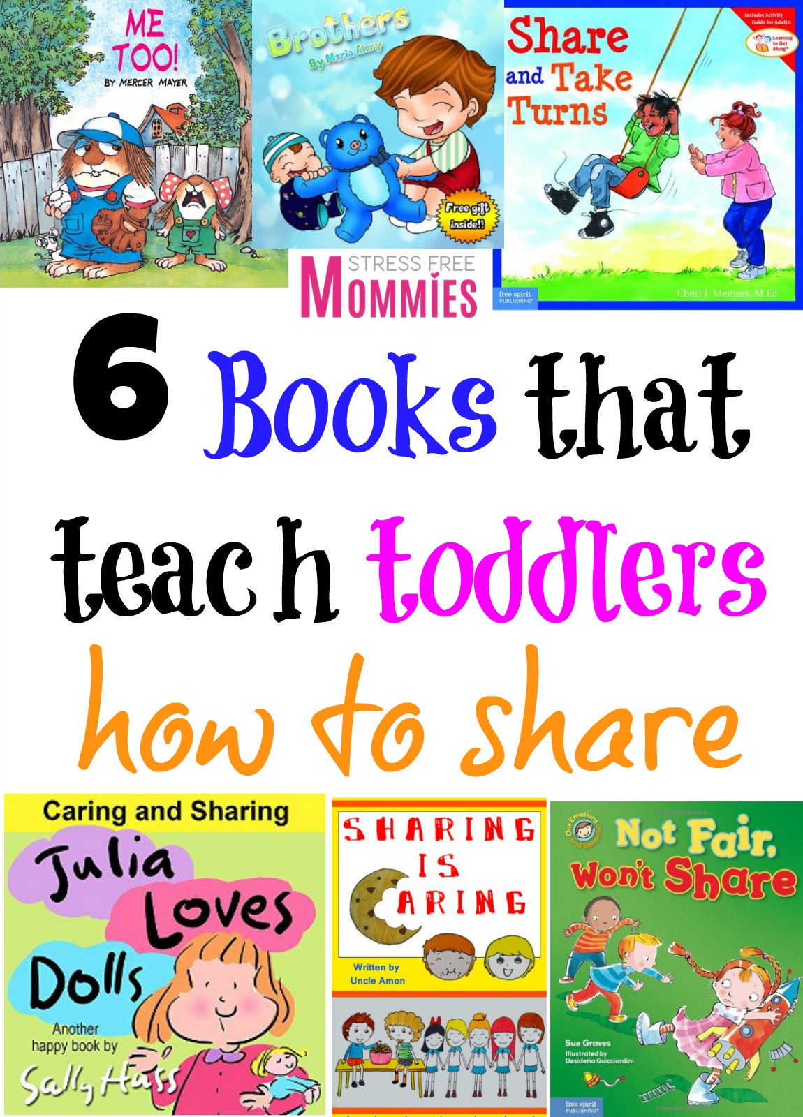 6 books that teach toddlers how to share - Stress Free Mommies