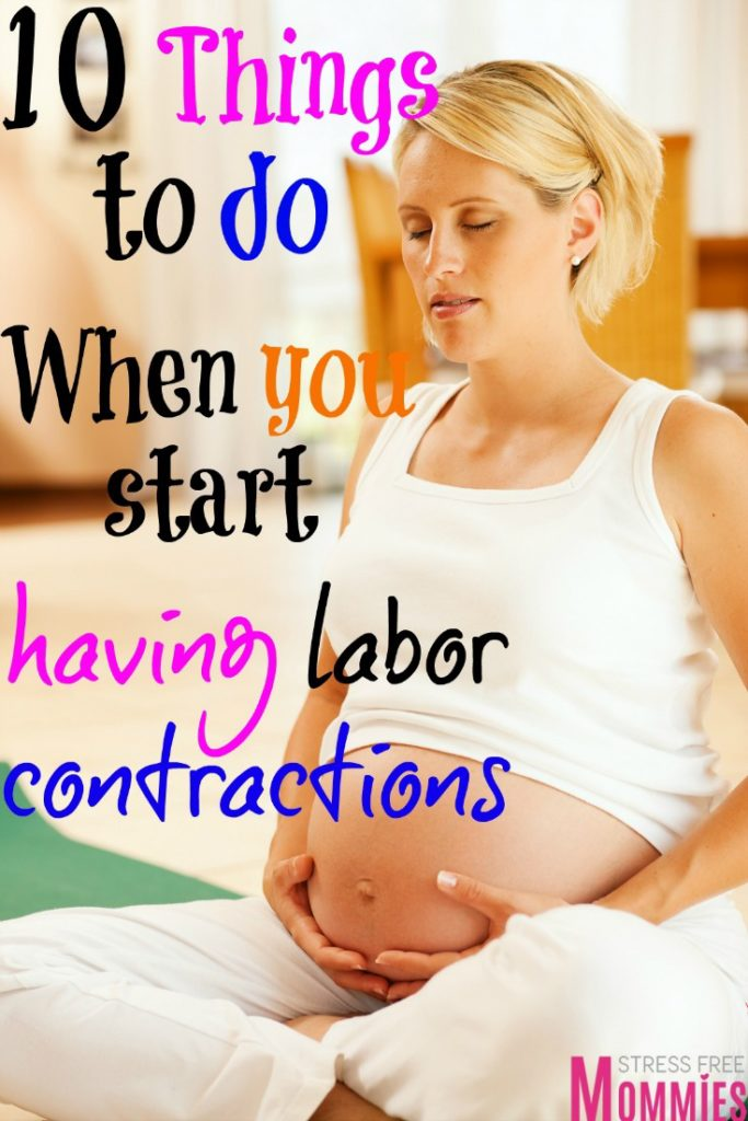 10 things to do when you start having labor contractions