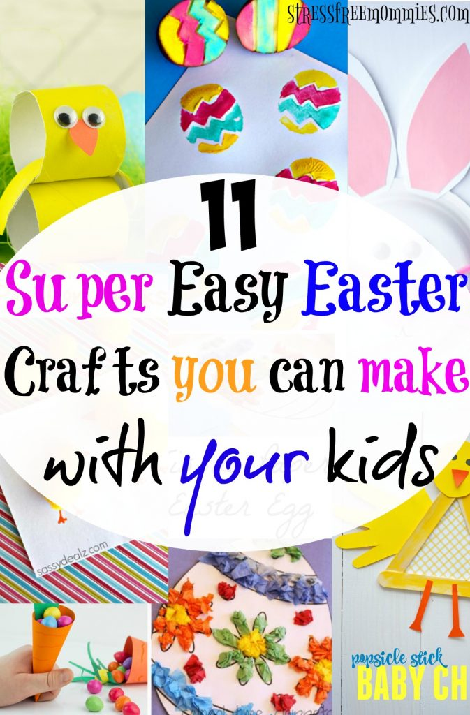 11 super easy easter crafts you can make with your kids stress