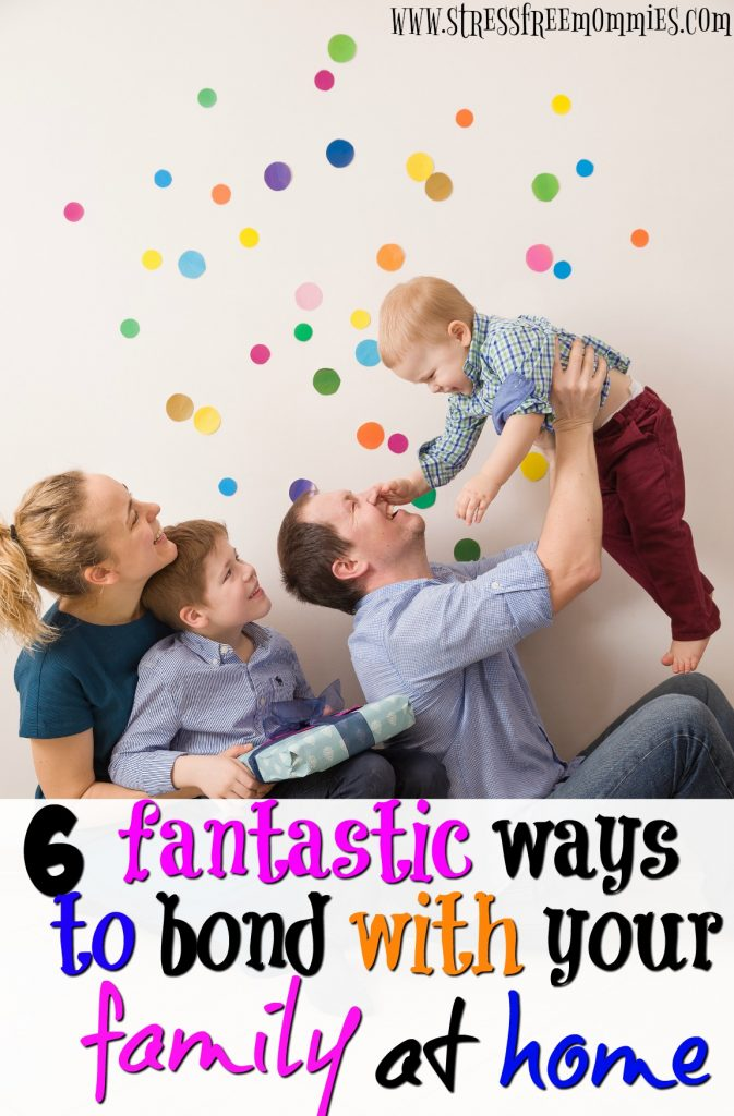 6 fantastic ways to bond with your family at home- Looking for ways to have fun and bond with your family at home? Then you must read this article, with a simple list of fun things you can do with your family that ditches technology and makes for long lasting memories. This will strengthen your family's relationship immediately. Read and Pin!