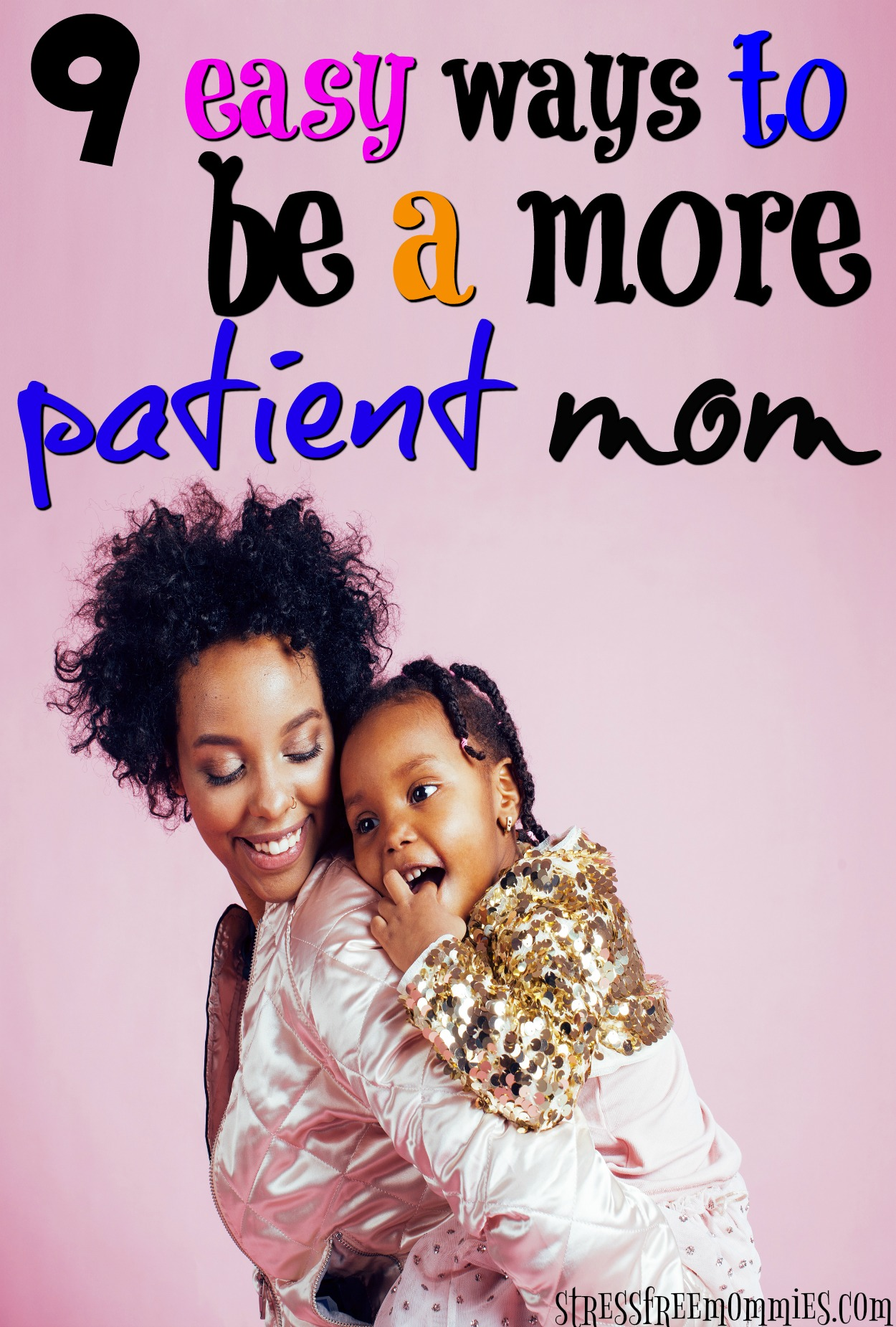 Are you loosing your cool too quickly? Here are powerful and simple ways to be a more patient mom. Your kids need you to be and you can totally achieve it!
