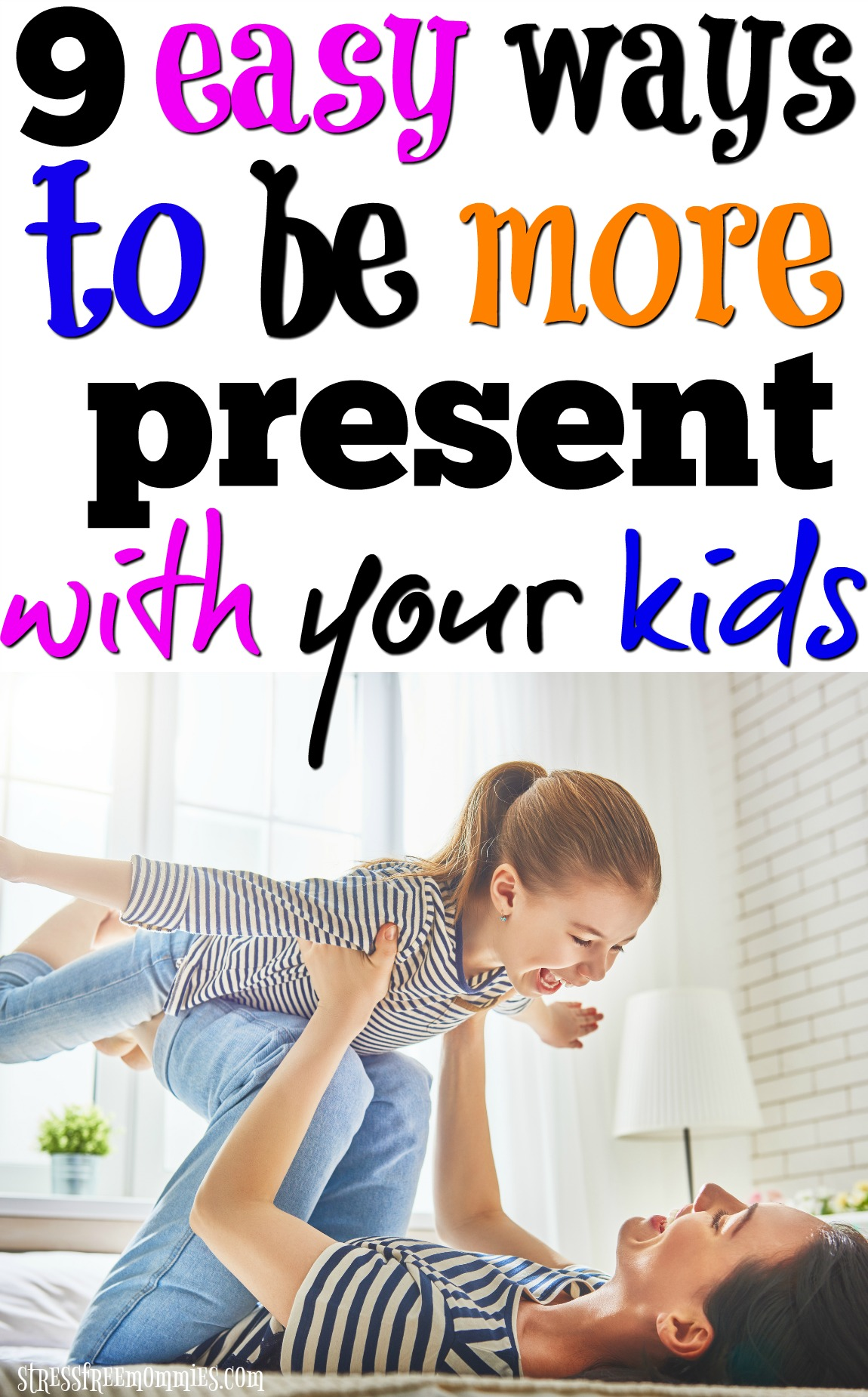 Learn the easy tips and tricks to be a more present parent for your child. It\'s important to build a strong parent-child relationship. Let\'s make it happen! #parentingtips