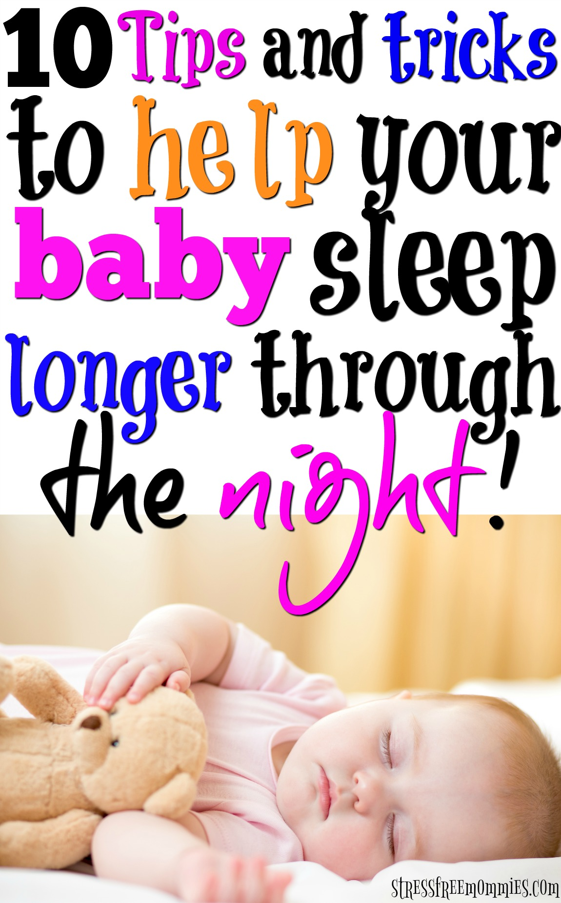 Help your baby sleep longer through the night by making sure you do these things. Easy ways you and your baby can achieve more sleep! #sleeptips #baby