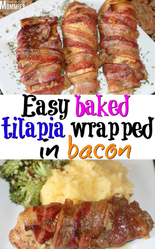 Easy baked tilapia wrapped in bacon- A quick and easy family recipe that will know your socks off, literally! It's full of favor and it's baked!