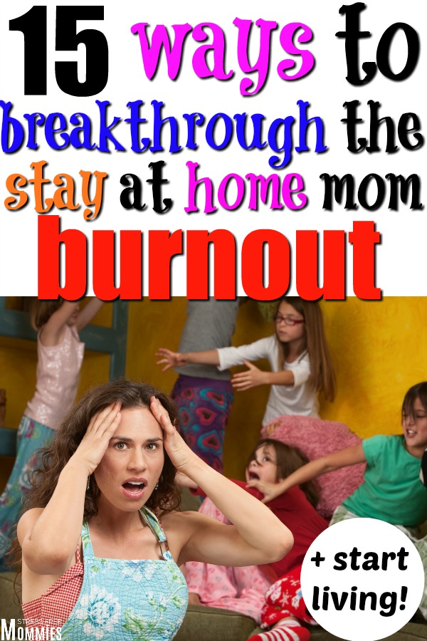 Mom burnout is so real! If you\'re a stay at home mom and want to find ways to avoid mom burnout and finally start living and enjoying life? Read these tips! #momburnout #stayathomemom