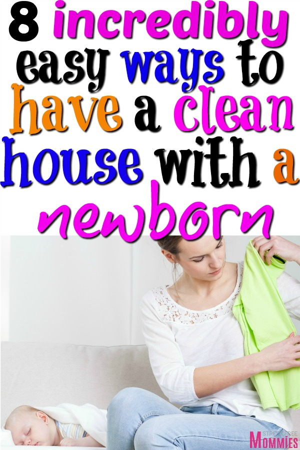 The easy way to do household chores and keep your house clean with a newborn baby! Practical life changing cleaning schedule with a new baby. #cleaningtips #newborn