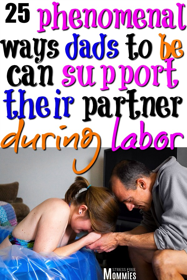 Learn the crucial ways how dads can support their wife during childbirth. Simple and doable tips on how to support wife during labor. Things you should do! #childbirth #pregnancy #laboranddeliverytips #tipsfordads