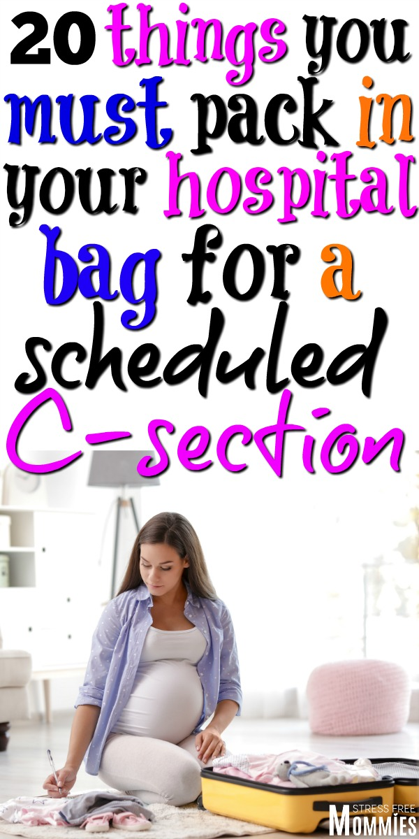Having a scheduled c section? You must pack these 20 items in your hospital bag for your c section. Only things that you need and are going to use. C section hospital bag checklist!